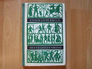 Unser Liederbuch Mittelstufenband Schulbuch 1976