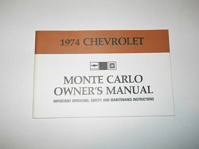 1974 Monte Carlo Chevrolet Owner's Manual Pt. 6260440 A First Edition Chevy