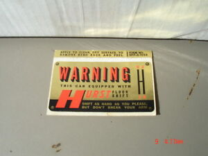 "Vintage Hurst ""WARNING"" sticker"