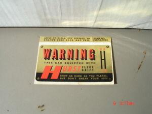 """Vintage Hurst """"WARNING"""" sticker"""
