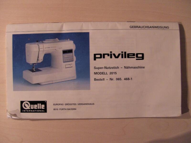 Bedienungsanleitung für elektrische Nähmaschine Privileg  ~ Nähmaschine Quelle Privileg
