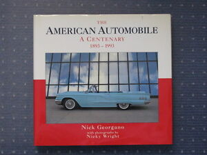 The American Automobile. A Century 1893-1993.