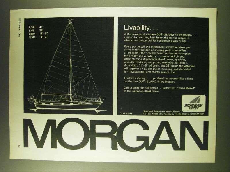 1971 Morgan Out Island 41 Yacht Ad - Livability