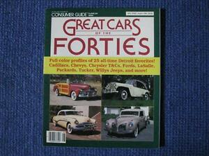 Great Cars Of The Forties 1940 - 1949.