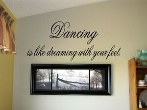 Dancing-is-like-dreaming-with-your-feet-Vinyl-Wall-Decal-Stickers-Decor-Letters