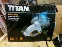 Titan wall chaser