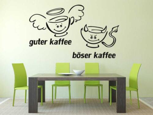 Wandtattoo Aufkleber Guter Kaffee Böser Kaffee Sprüche Cafe Küche in ...