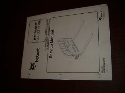 Bobcat Hydraulic Pallet Fork Skidsteer Service Manual