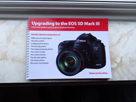 Upgrading To the EOS 5D MK11 Book