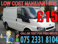 CHEAP MAN AND VAN HIRE - 24/7 AVAILABLE - DELIVERY/ DROP-OFF/ REMOVALS/ MOVING/ COLLECTION/ RECOVERY
