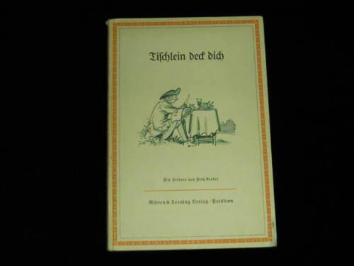 Altes Buch: Tischlein deck dich 1938, Deutsche Volks- und Kunstmärchen m. Bilder