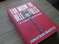 Book - For Whom The Bell Tolls SIGNED BY AUTHOR Jonathan Mantle.