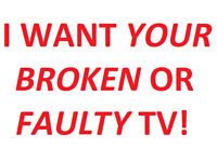 Looking for BROKEN OR FAULTY TVs Televisions Tablets DVD Car Stereos for FREE! WILL COLLECT TOO!