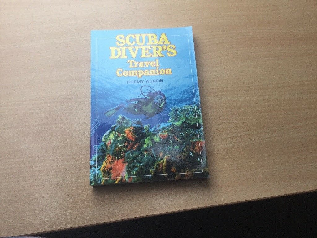 Scuba Diver's Travel Companion by Jeremy Agnew