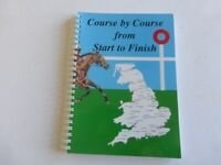 COURSE BY COURSE FROM START TO FINISH - COOKERY RECIPE BOOK HORSERACING