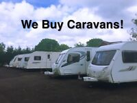 We Buy Caravans!!