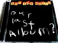 The Toy Dolls - Our last album? CD NEUWERTIG Berlin - Kreuzberg Vorschau