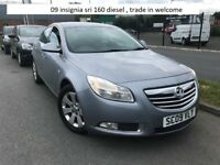 2009 vauxhall insignia sri 160 diesel , trade in welcome