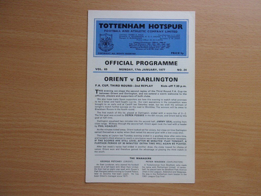 ORIENT VS. DARLINGTON. 1977 F.A. CUP THIRD ROUND. 2nd. REPLAY. AT TOTTENHAM HOTSPUR.