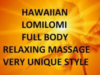 HAWAIIAN - relaxing massage, very unique style, like no other.