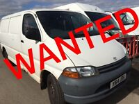 TOYOTA HIACE ANY CONDITION WANTED!!!!