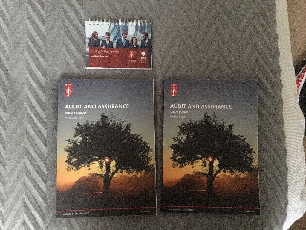 ICAEW ACA Professional Level AUDIT AND ASSURANCE Study Manual, Question  Bank and Passcards