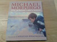 """NEW """"This Morning I met a Whale"""" by children's laureate Michael Morpurgo. Collect from Wargrave."""