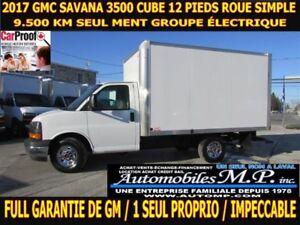 2017 GMC Savana 3500 ROUE SIMPLE 9.500 KM GROUPE ÉLECTRIQUE