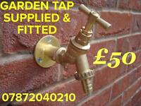 GARDEN TAP SUPPLIED & FITTED FOR ONLY £50