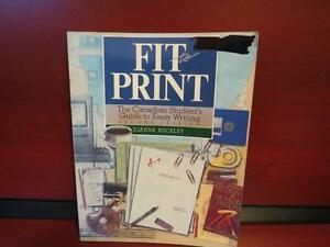 Fit To Print: The Canadian Student's Guide to Essay Writing by B