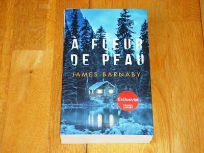 JAMES BARNABY - À FLEUR DE PEAU