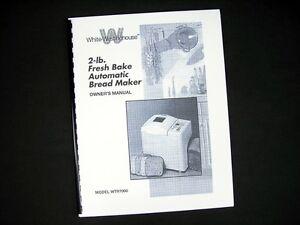 White Westinghouse Wtr7000 Bread Maker Machine Instruction