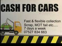 Cash for cars, non runner, mot fail etc.......