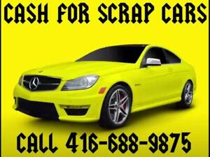 $$CASH$$CASH FOR YOUR SCRAP CARS &USED CARS CALL 416-688-9875 TOWING FREE