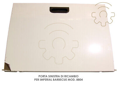 Left door replacements for Imperial Barbecue model 8804