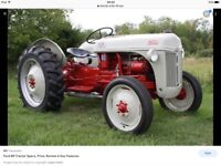 WANTED WANTED WANTED Ford 8N Tractor