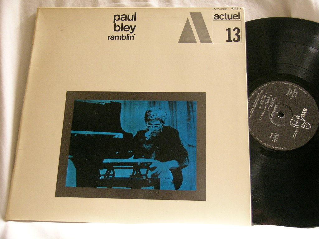 PAUL BLEY Ramblin' Mark Levinson Barry Altschul BYG Actuel LP Annette Peacock