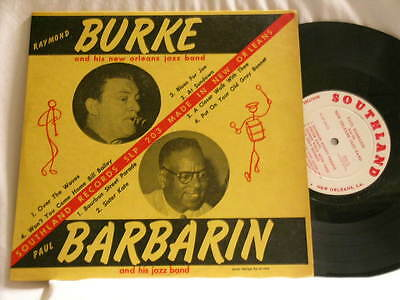 "RAYMOND BURKE & PAUL BARBARIN Johnny St. Cyr Alvin Alcorn Southland 10"" LP"