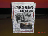 Scenes Of A Murder - Then And Now