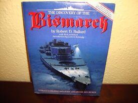 The Discovery of the Bismarck by Robert D Ballard.
