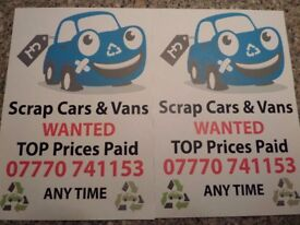 SCRAP CARS AND VANS WANTED DAMAGED NON RUNNERS CASH BUYER ALL AREAS COVERED