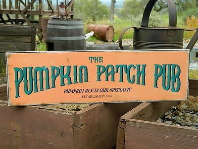Distressed Primitive Halloween Country Wood Sign - Pumpkin Patch Pub  5.5