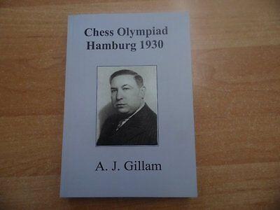 Gillam: Chess Olympiad Hamburg 1930 Rare and Unpublished No 112 aus 2016