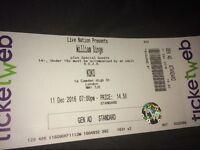 2x William singe tickets *11th December* !!!