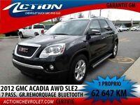 2012 GMC ACADIA 4WD SLE 2  GR. REMORQUAGE 7 PASS.  BLUETOOTH