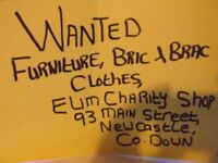 elim charity shop wanted bric brac colthing furniture toys games etc