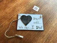Days Until We Say I Do! Countdown to Wedding Chalkboard Sign