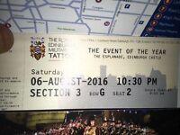 Tattoo tickets - Saturday 6th August 22.30.