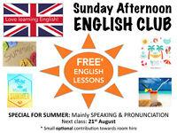 FREE English lesson 21 August pm - Speaking & Pronunciation (Sunday English Club Summer Programme)