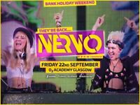 2x tickets for NERVO Glasgow O2 academy Friday 22nd September holiday weekend !